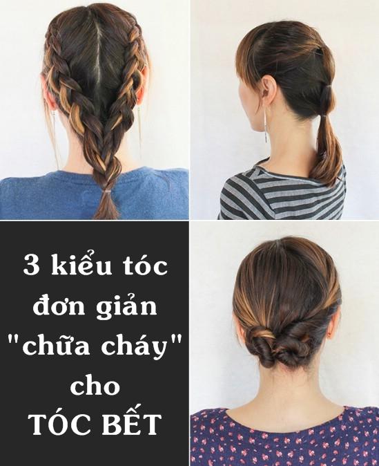 """Cách làm 3 kiểu tóc gọn gàng """"chữa cháy"""" tóc bết"""