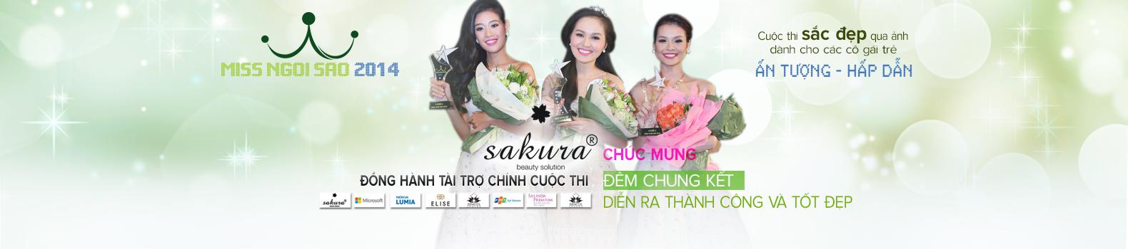 Cuộc thi Miss Ngôi Sao do mỹ phẩm Sakura đồng tài trợ chính đã kết thúc tốt đẹp